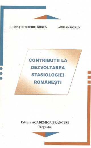 Contribuții la dezvoltarea stasiologiei românești – Horațiu Tiberiu Gorun, Adrian Gorun