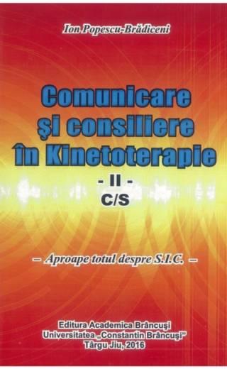 Comunicare și consiliere în Kinetoterapie II C/S – Ion Popescu Brădiceni