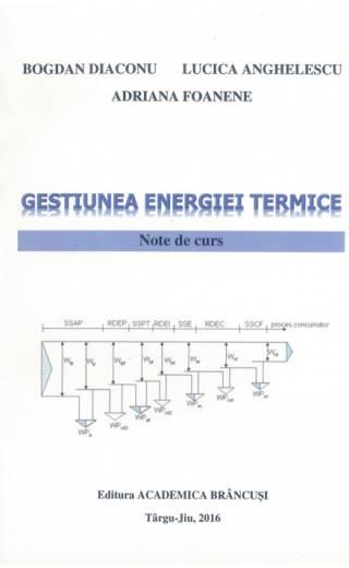 Gestiunea energiei termice. Note de curs – Bogdan Diaconu, Lucica Anghelescu, Adriana Foanene